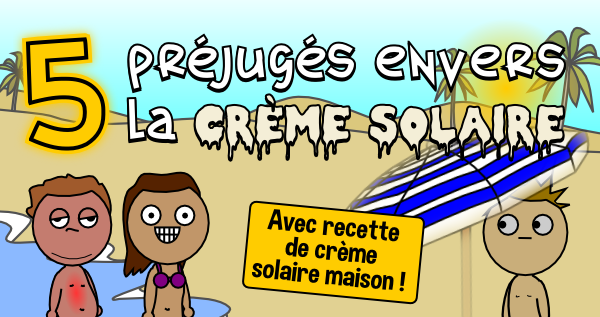 5 préjugés sur la crème solaire